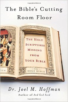 The Bible\'s Cutting Room Floor
